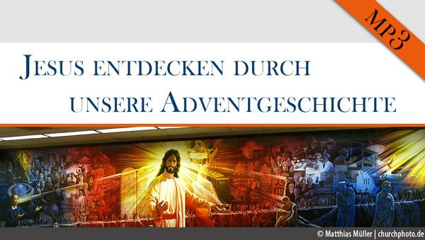 Jesus entdecken durch unsere Adventgeschichte – 06.Ellen White das 1×1
